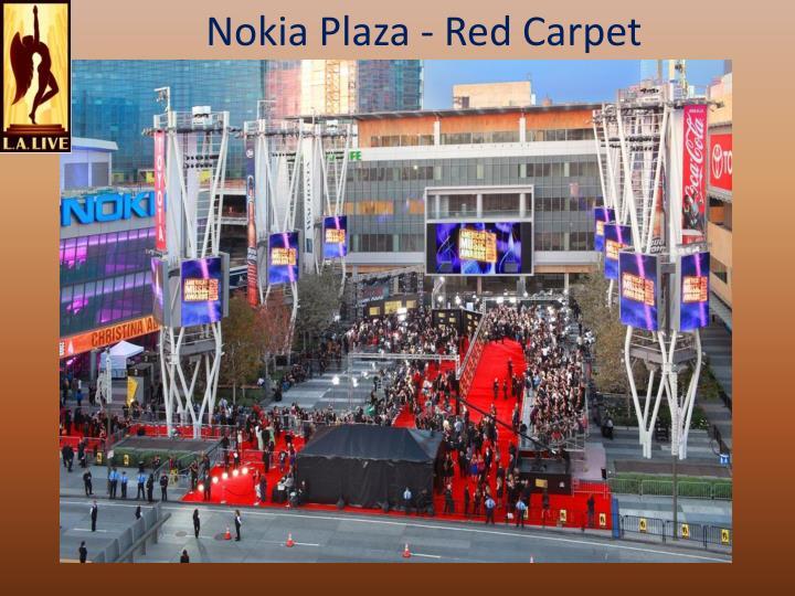 Nokia Plaza - Red Carpet
