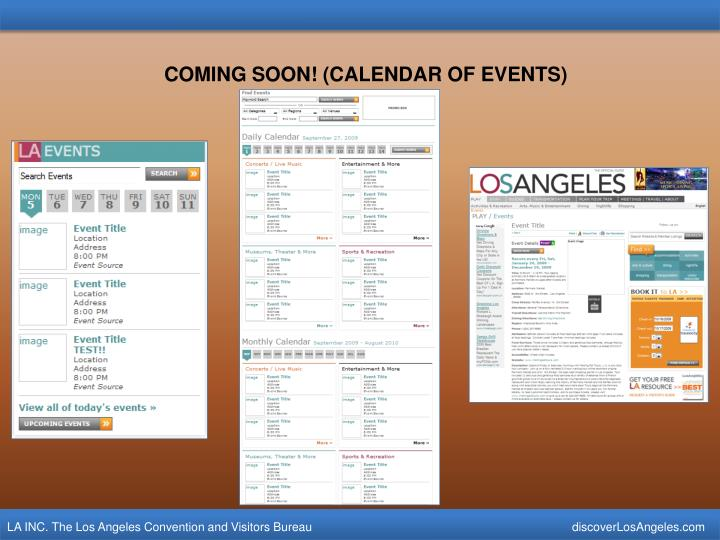 COMING SOON! (CALENDAR OF EVENTS)