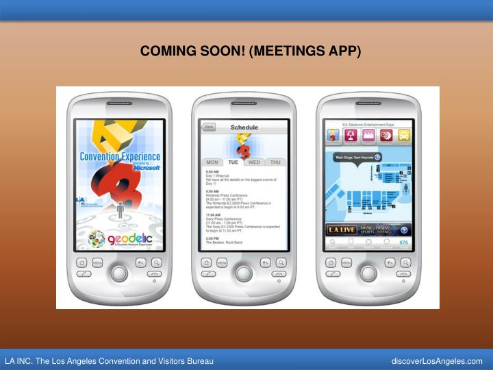COMING SOON! (MEETINGS APP)