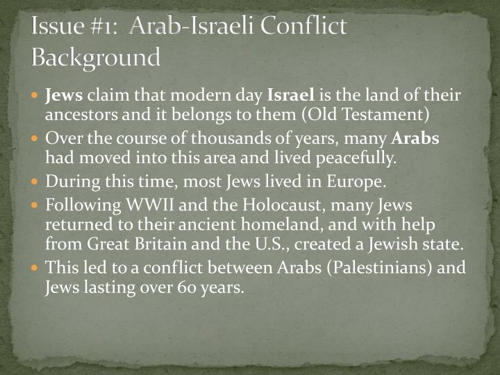 Issue #1:  Arab-Israeli Conflict Background
