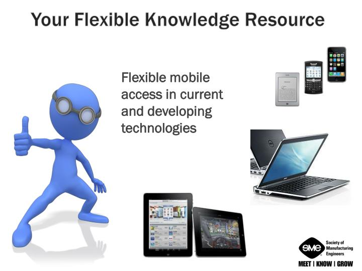 Your Flexible Knowledge Resource