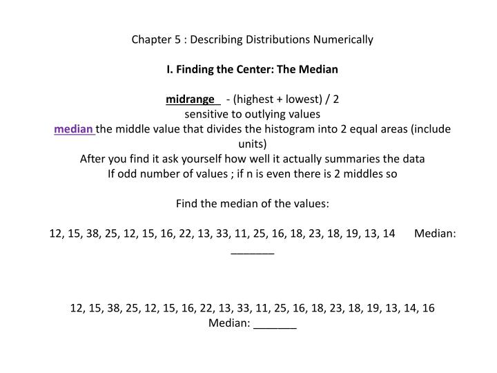Chapter 5 : Describing Distributions Numerically