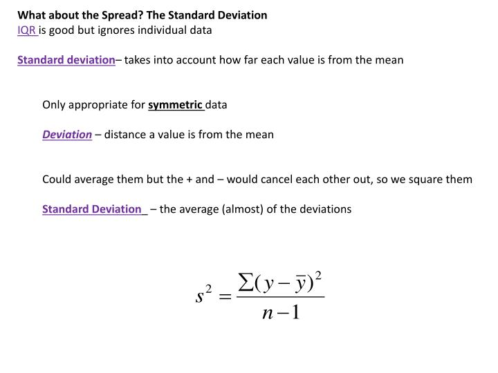 What about the Spread? The Standard Deviation