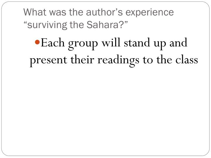"""What was the author's experience """"surviving the Sahara?"""""""
