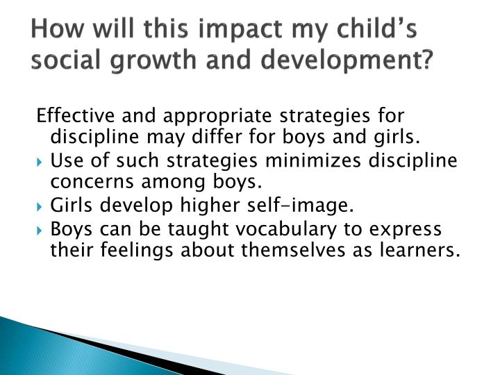 How will this impact my child's social growth and development?