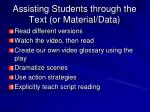 assisting students through the text or material data