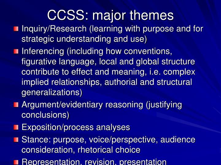CCSS: major themes