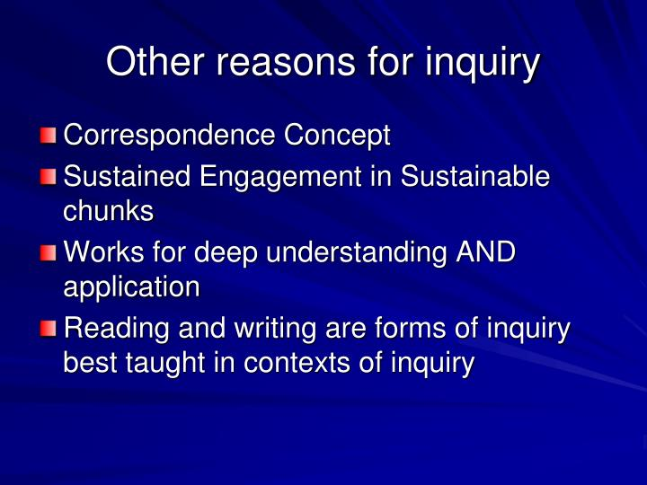 Other reasons for inquiry