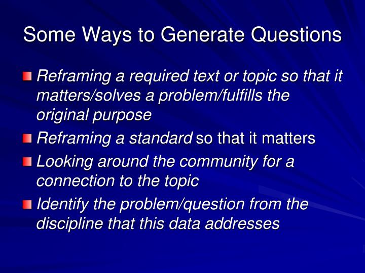 Some Ways to Generate Questions