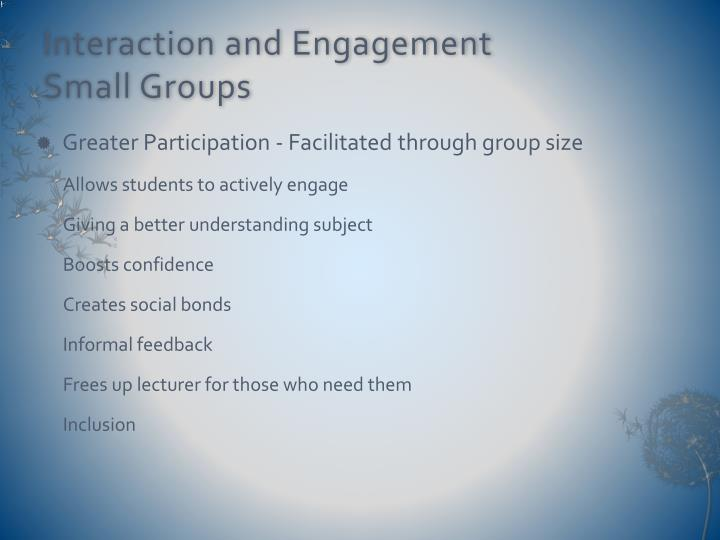 Interaction and Engagement