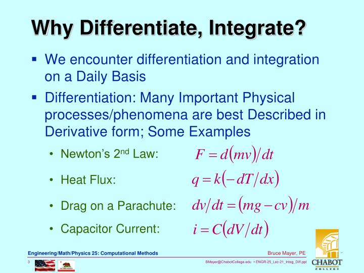 We encounter differentiation and integration