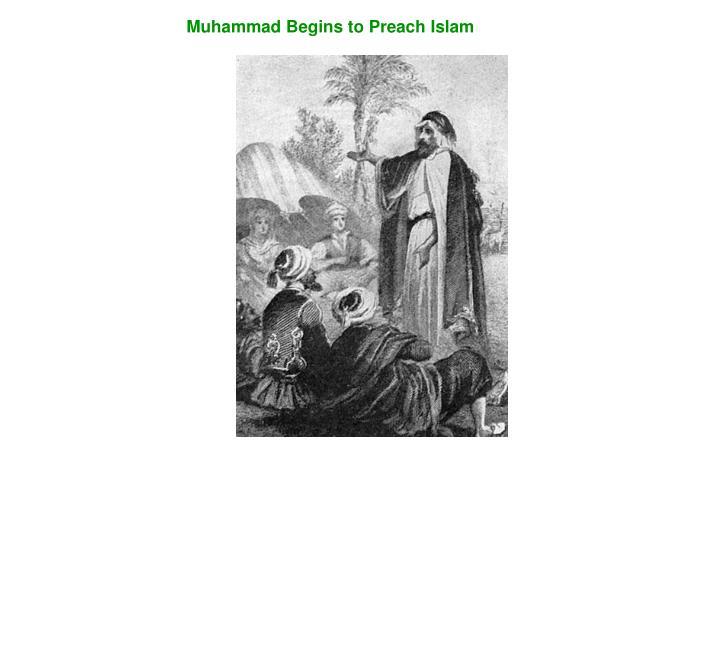 Muhammad Begins to Preach Islam