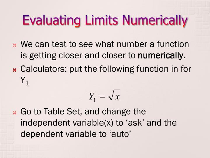 Evaluating Limits Numerically