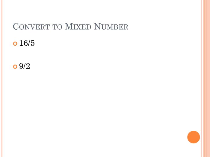 Convert to Mixed Number