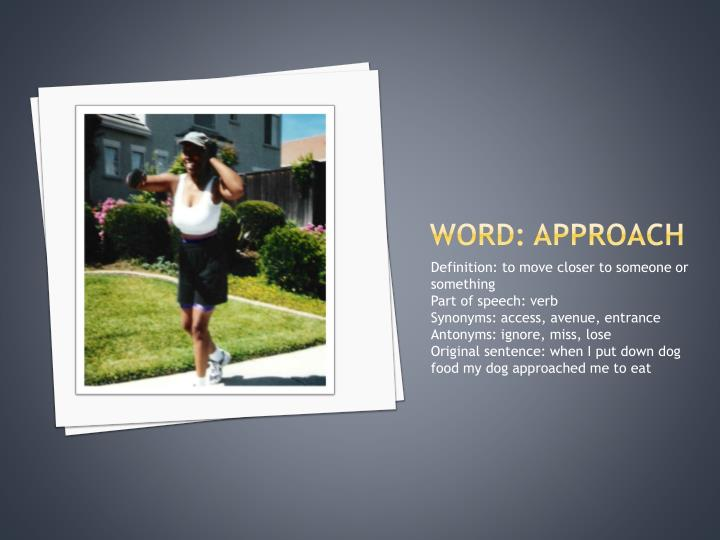 Word: approach