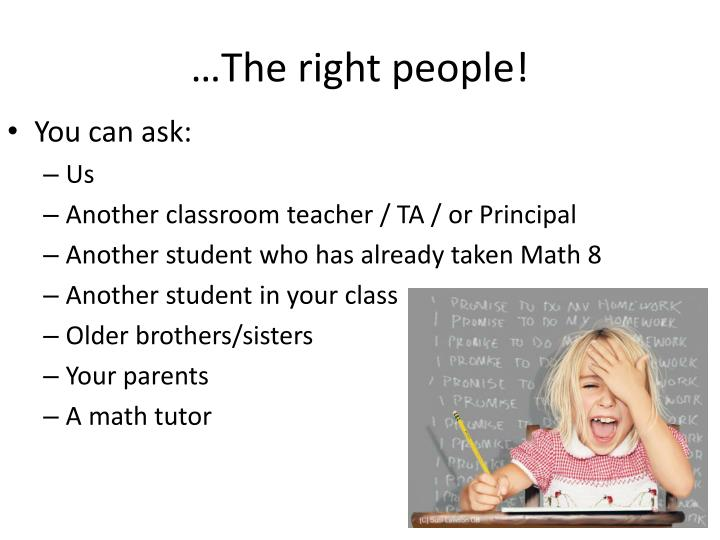…The right people!