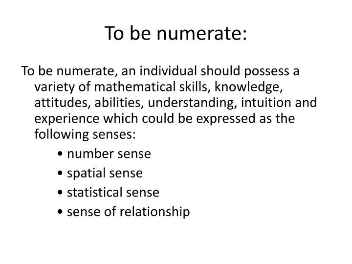 To be numerate: