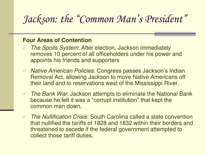 "Jackson: the ""Common Man's President"""