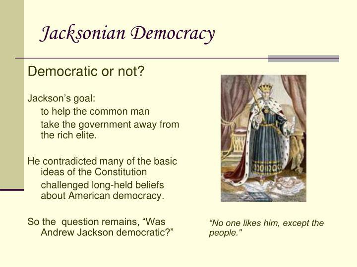 Democratic or not?