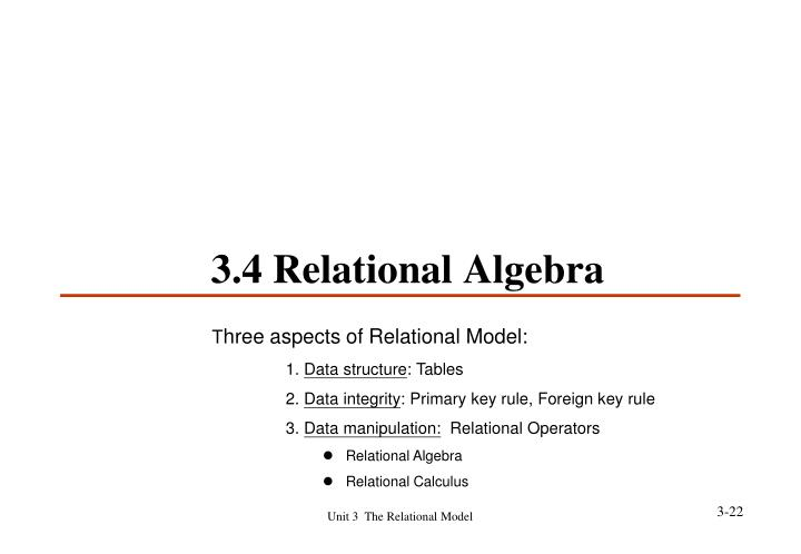 3.4 Relational Algebra