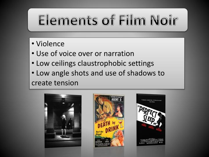 Elements of Film Noir