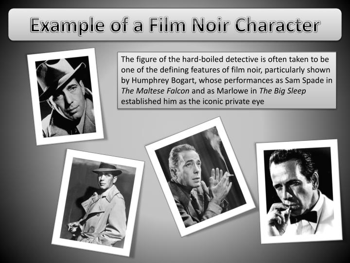 Example of a Film Noir Character