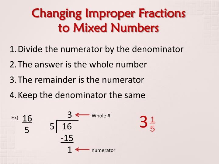 Changing Improper Fractions