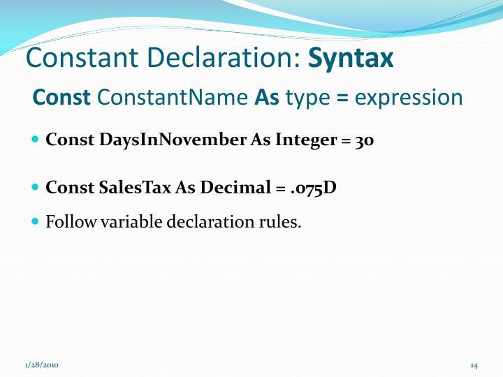 Constant Declaration: