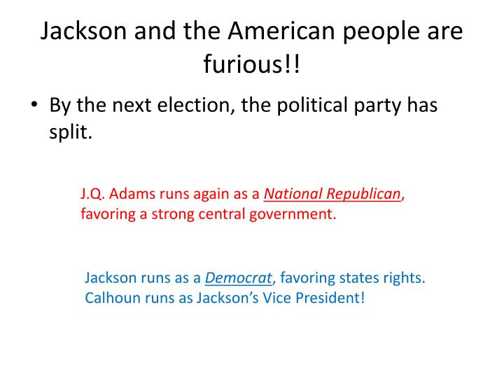 Jackson and the American people are furious!!