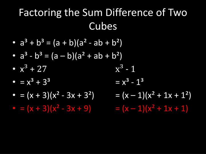 Factoring the Sum Difference of Two Cubes