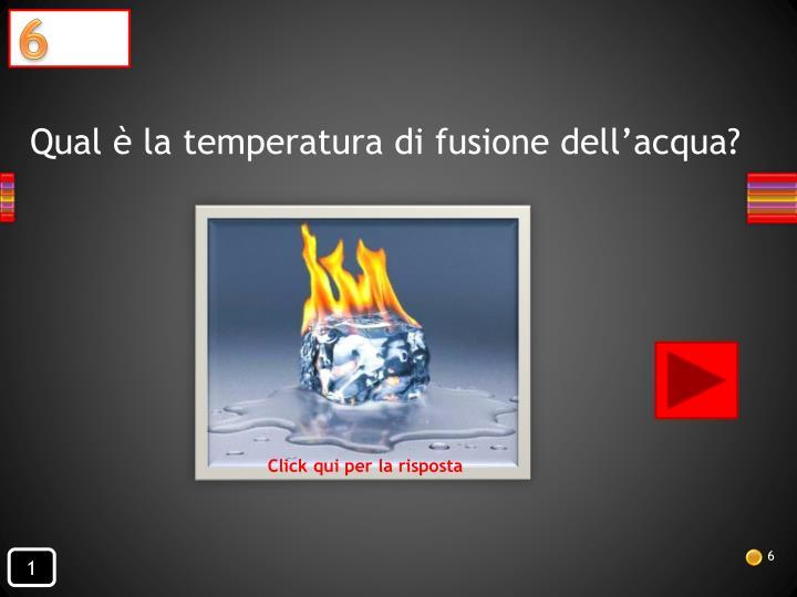 Qual è la temperatura di fusione dell'acqua?
