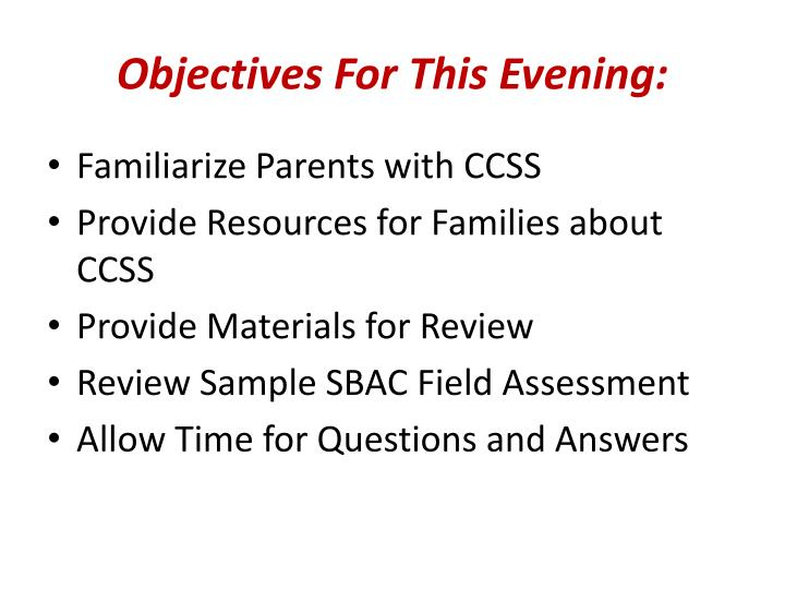 Objectives For This Evening: