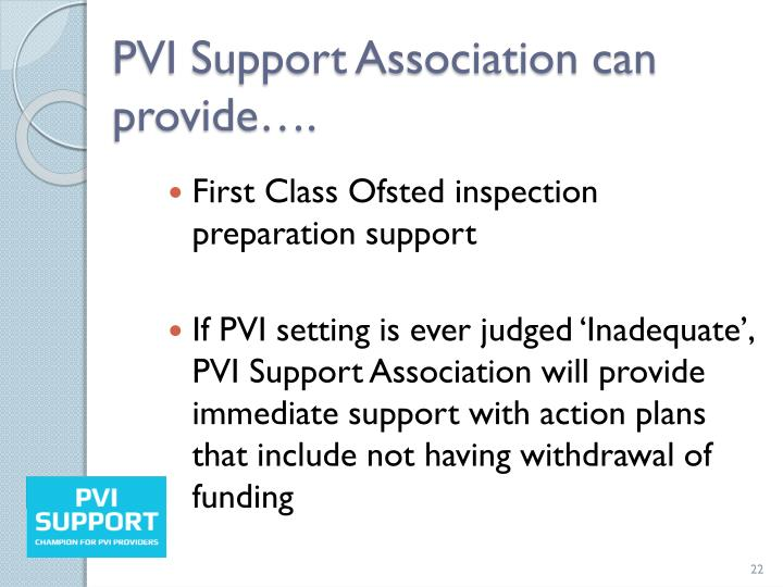 PVI Support Association can provide….