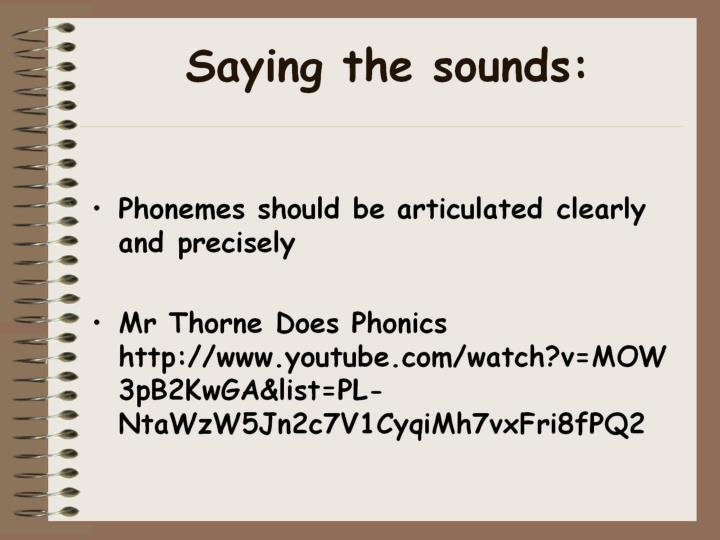Saying the sounds: