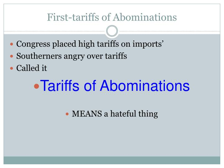 First tariffs of abominations