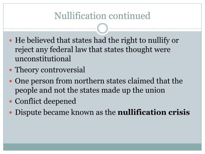 Nullification continued