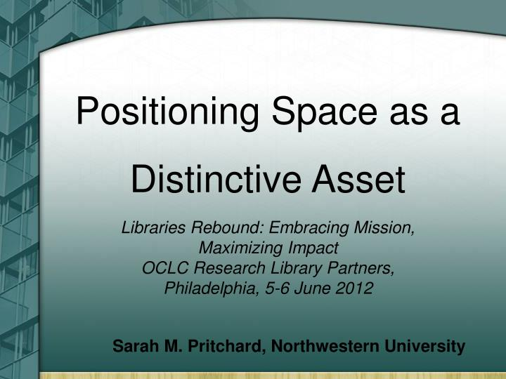Positioning Space as a