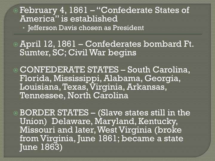 """February 4, 1861 – """"Confederate States of America"""" is established"""