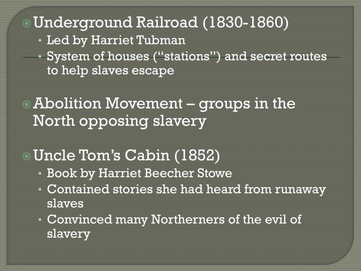 Underground Railroad (1830-1860)