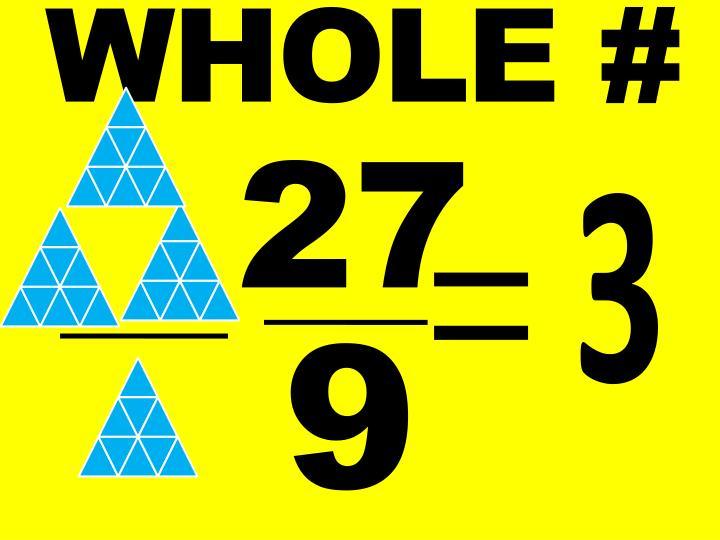 WHOLE #