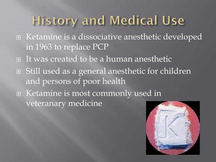 History and Medical Use