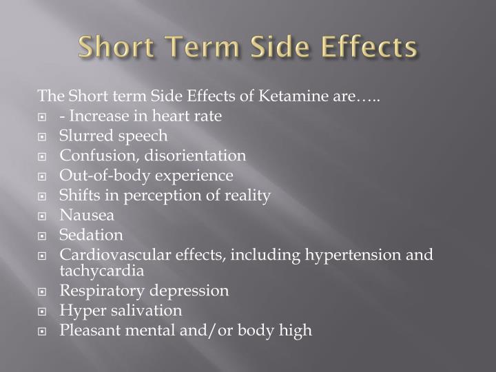 Short Term Side Effects