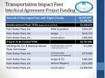 transportation impact fees interlocal agreement project funding