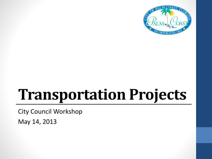 Transportation projects