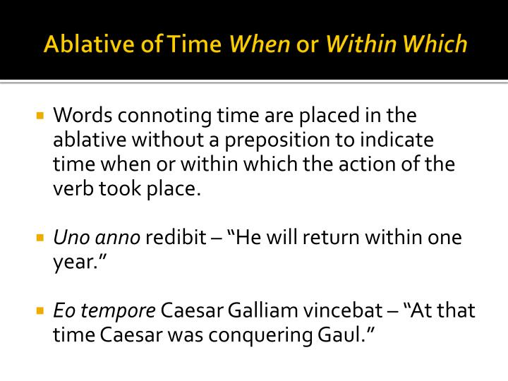 Ablative of Time