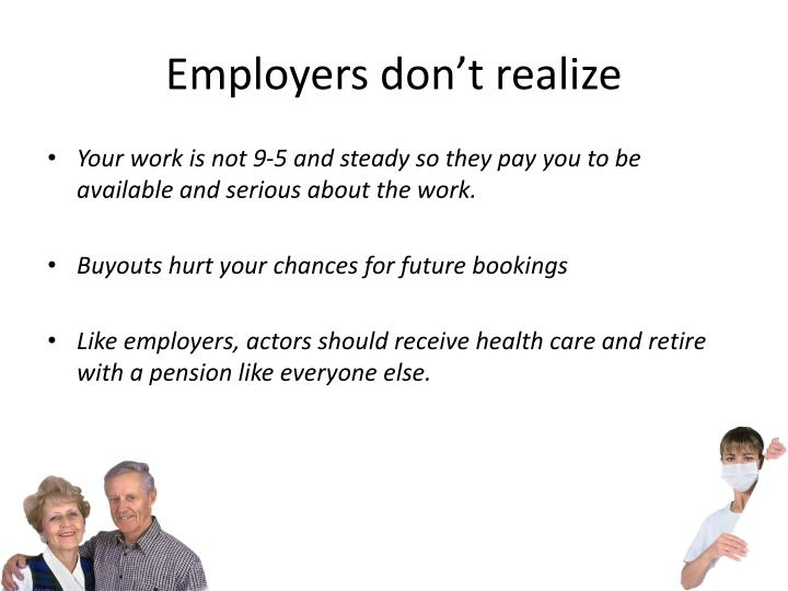 Employers don't realize