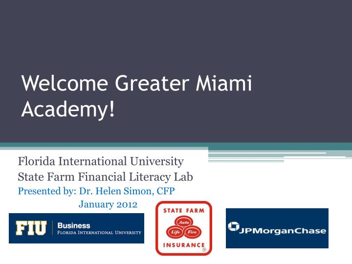 Welcome Greater Miami Academy!