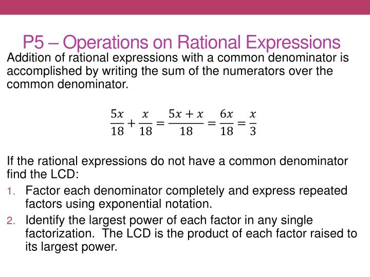 P5 – Operations on Rational Expressions