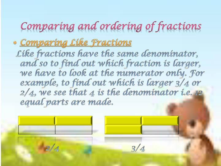 Comparing and ordering of fractions