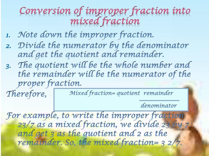 Conversion of improper fraction into mixed fraction